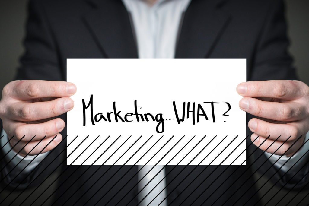 Marketing: Wer braucht das schon?